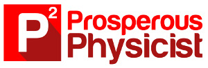 Prosperous Physicist